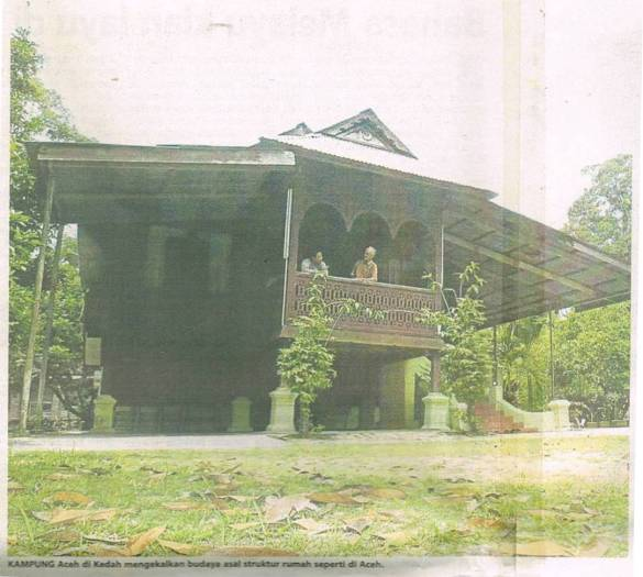 Kampung Aceh di Keudah mengekalkan budaya asal struktur seperti di Aceh